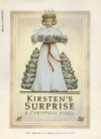Kirsten's Surprise: A Christmas Story by…