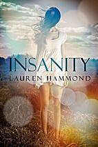 Insanity by Lauren Hammond