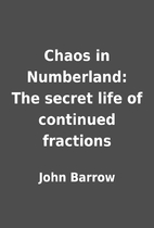 Chaos in Numberland: The secret life of…