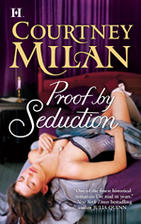 Proof by Seduction by Courtney Milan