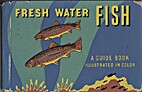 The blue book of fresh water fish by Joseph…