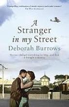A Stranger in My Street by Deborah Burrows