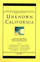Unknown California by Jonathan Eisen