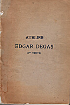 Atelier Edgar Degas; dessins & pastels by…