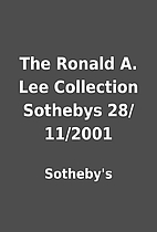 The Ronald A. Lee Collection Sothebys…