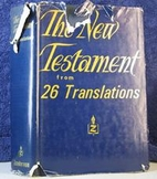 The New Testament from 26 translations by…