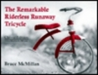 Remarkable Riderless Runaway Tricycle by…