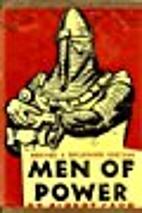Men of Power a Book of Dictators by Albert…