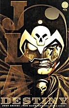 JLA: Destiny #1-4 by John Arcudi