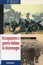 Occupazione e guerra italiana in Montenegro.…