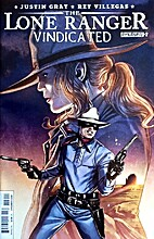 The Lone Ranger: Vindicated # 2