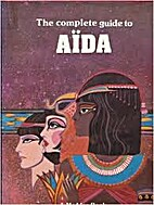 Complete Guide to AIDA by Rebecca Knaust