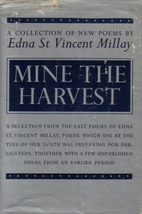 Mine the harvest by Edna St. Vincent Millay
