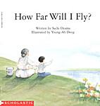 How Far Will I Fly? (Beginning Literacy,…