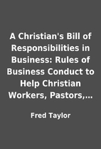 A Christian's Bill of Responsibilities in…