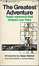 The Greatest Adventure: Basic Research That…
