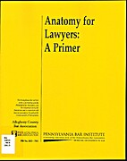 Anatomy for Lawyers: a primer