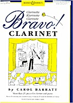 Bravo Clarinet by CAROL BARRATT