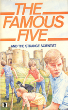 The Famous Five and the Strange Scientist by…