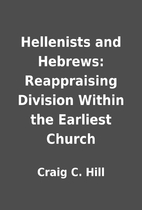 Hellenists and Hebrews: Reappraising…