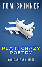Poetry Book: PLAIN CRAZY: Short and Swift…