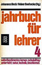 Jahrbuch für Lehrer 4 : Selbstbestimmtes…