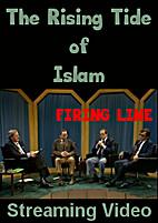 The Rising Tide of Islam (Firing Line) |…