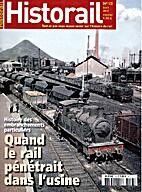 Historail n°13 - Quand le rail pénétrait…