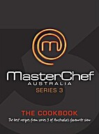 MasterChef Australia: The Cookbook (Series…