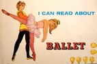 I Can Read About Ballet by Erica Frost