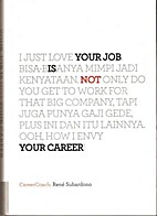 Your Job Is Not Your Career by Rene…