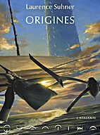 Origines (QuanTika Tome 3) by Laurence…