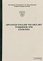 Advanced English vocabulary : workbook one.…