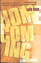Homecoming by Adib Khan