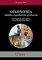 Oikonomía: cuidados, reproducción,…