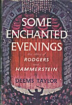 Some Enchanted Evenings: The Story of…