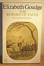 The Reward of Faith and Other Stories by…