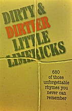 Dirty and Dirtier Little Limericks by M.K.…