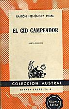 El Cid Campeador by Ramón Menéndez Pidal