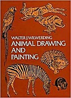 Animal Drawing and Painting by Walter J.…
