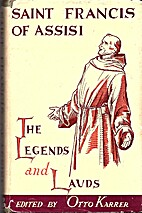 ST. FRANCIS OF ASSISI: The Legends and…