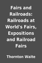 Fairs and Railroads: Railroads at World's…