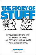 The Story of Stuff -DVD by Annie Leonard
