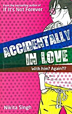 Accidentally in Love! by Nikita Singh