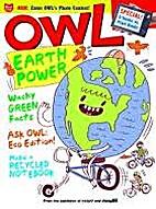 OWL - Earth Power - September 2010 by Craig…