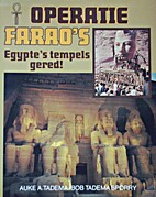 Operatie farao's Egypte's tempels gered ! by…