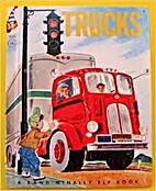 Trucks by E. C. Reichert