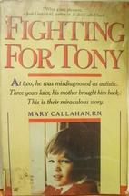 Fighting for Tony by Mary Callahan