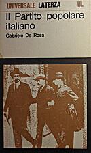 Il Partito popolare italiano by Gabriele De…