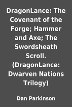 DragonLance: The Covenant of the Forge;…